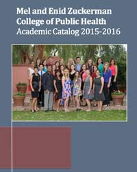Mel and Enid Zuckerman College of Public Health Academic Catalog 2014-2015