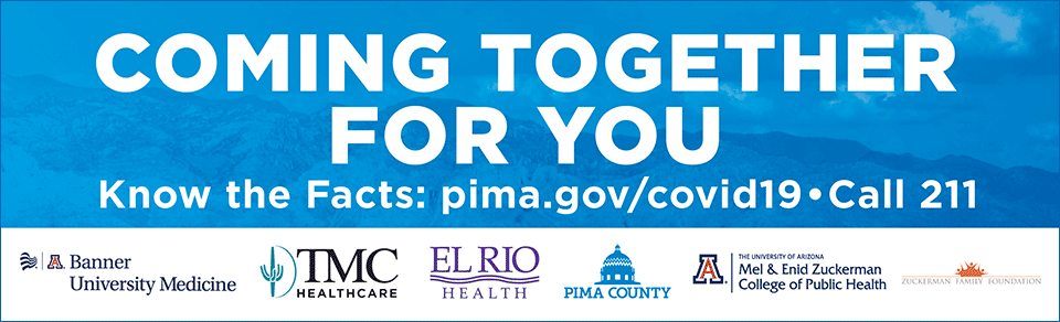 Billboards let the public know that major heathcare providers in Tucson are working collaboratively to respond to the COVID-19 outbreak.