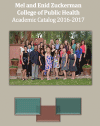 Mel and Enid Zuckerman College of Public Health Academic Catalog 2016-2017